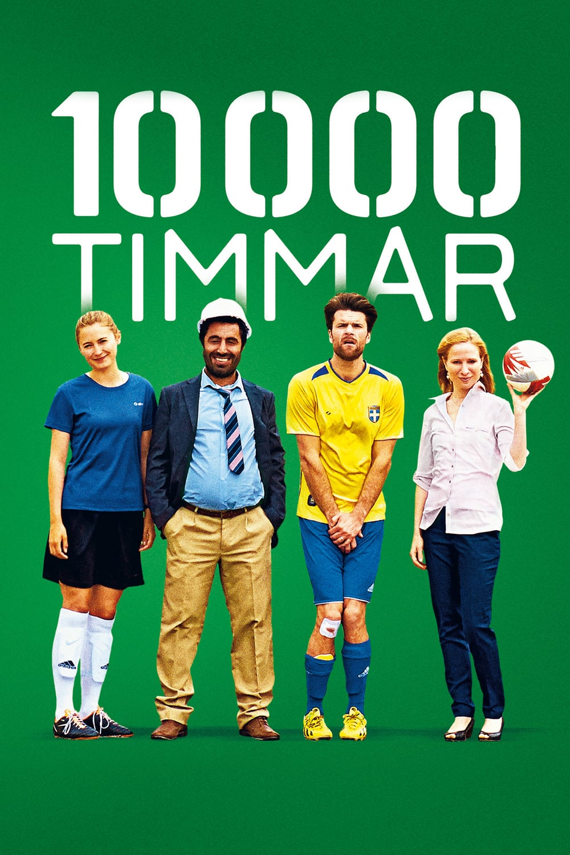 Poster: 10 000 timmar