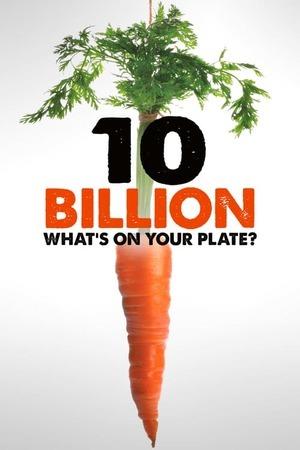 Poster: 10 Milliarden - Wie werden wir alle satt?
