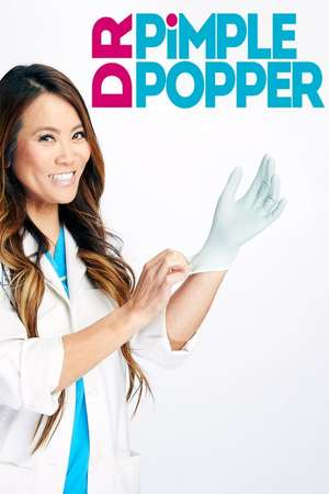 Poster: Dr. Pimple Popper