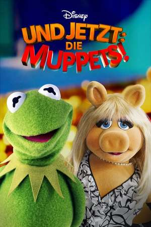 Poster: Und jetzt: Die Muppets!