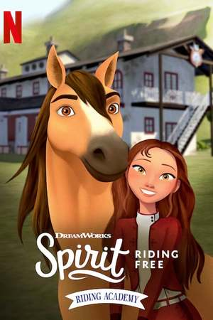 Poster: Spirit Riding Free: Riding Academy