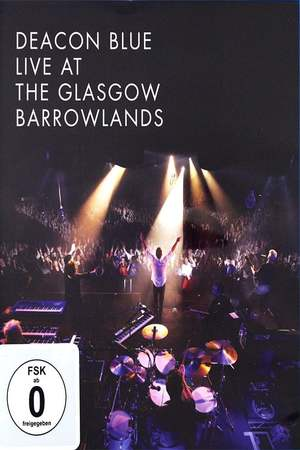Poster: Deacon Blue Live At The Glasgow Barrowlands