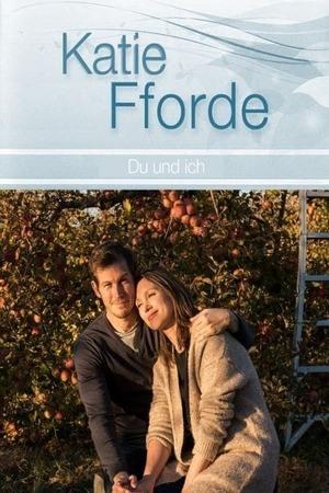 Poster: Katie Fforde: Du und ich