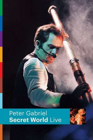 Poster: Peter Gabriel : Secret World Live