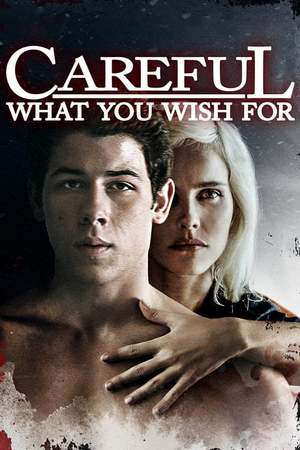Poster: Careful What You Wish For