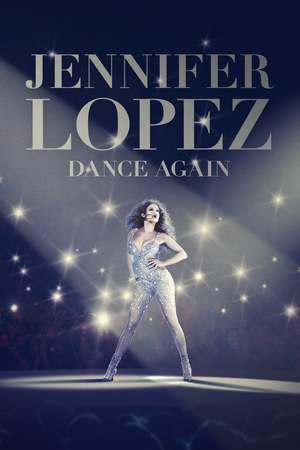 Poster: Jennifer Lopez: Dance Again