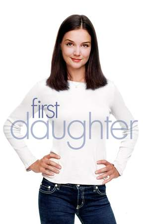 Poster: First Daughter - Date mit Hindernissen