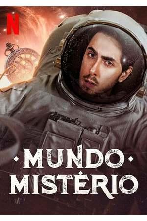 Poster: Felipe Castanhari präsentiert: Unsere geheimnisvolle Welt