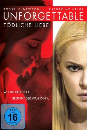 Poster: Unforgettable - Tödliche Liebe