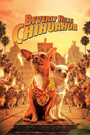 Poster: Beverly Hills Chihuahua