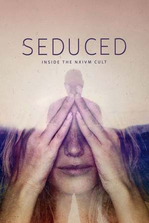 Poster: Seduced: Inside the NXIVM Cult
