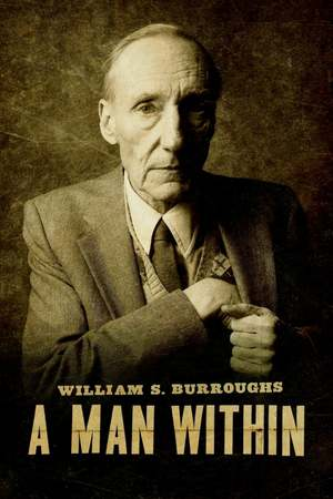 Poster: William S. Burroughs: A Man Within