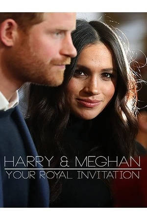 Poster: Harry & Meghan - Your Royal Invitation