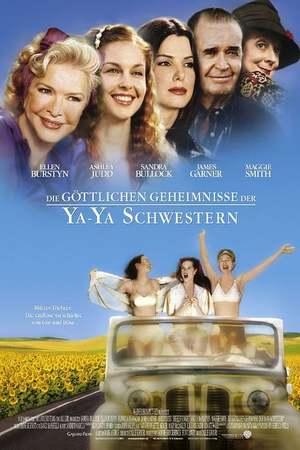 Poster: Die göttlichen Geheimnisse der Ya-Ya Schwestern