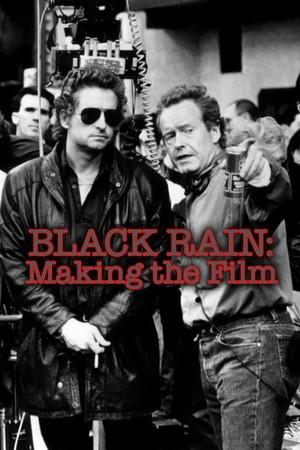 Poster: Black Rain: Making The Film