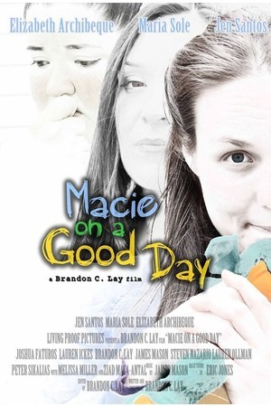 Poster: Macie on a Good Day