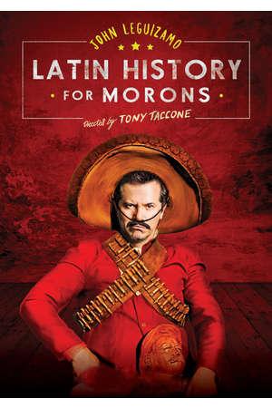 Poster: John Leguizamo's Latin History for Morons