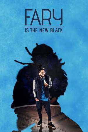 Poster: Fary Is the New Black