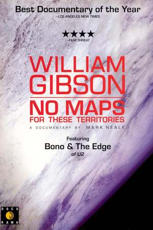 Poster: William Gibson: No Maps for These Territories