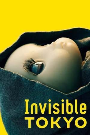 Poster: Invisible TOKYO