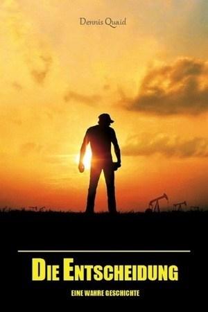 Poster: Die Entscheidung - Eine wahre Geschichte