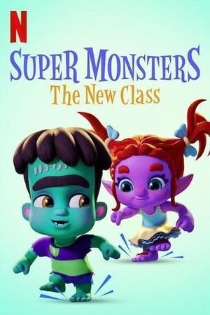 Poster: Die Supermonster - Die neue Klasse