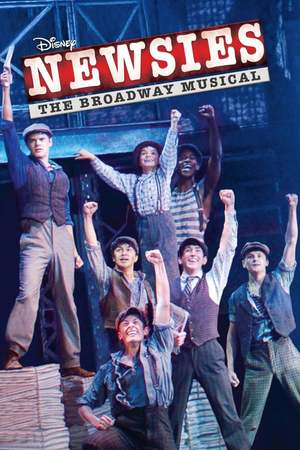 Poster: Newsies: The Broadway Musical