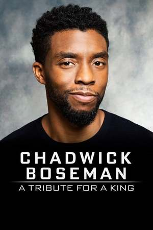 Poster: Chadwick Boseman:  A Tribute for a King