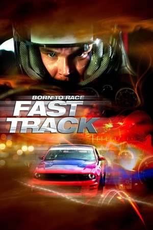 Poster: Born to Race: Fast Track
