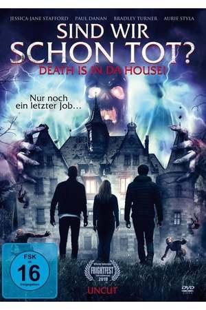 Poster: Sind wir schon tot? - Death is in da House!