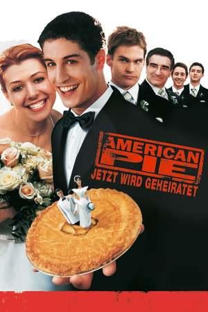 Poster: American Pie - Jetzt wird geheiratet