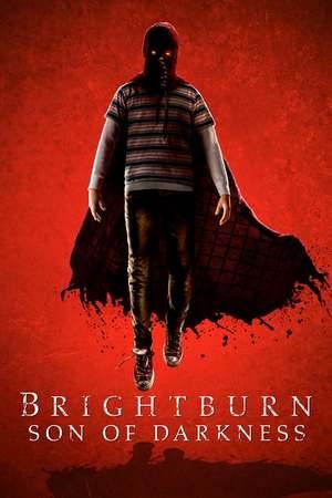 Poster: Brightburn - Son of Darkness