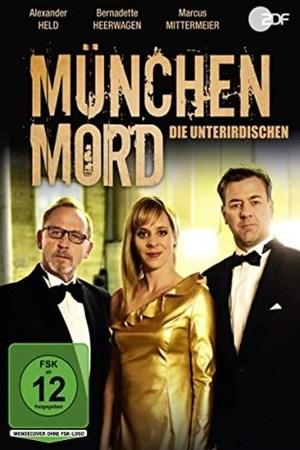 Poster: München Mord - Die Unterirdischen