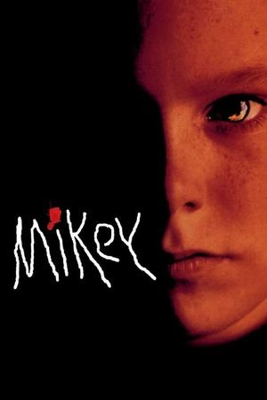 Poster: Mikey