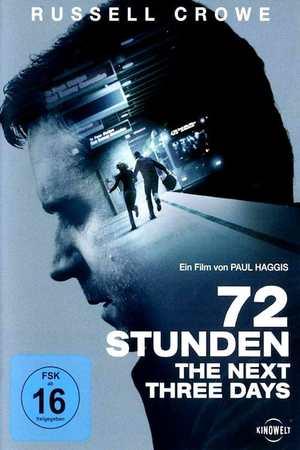 Poster: 72 Stunden - The Next Three Days