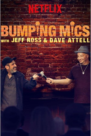 Poster: Bumping Mics with Jeff Ross & Dave Attell