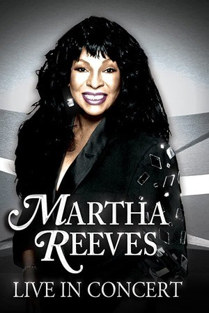 Poster: Martha Reeves: Live in Concert