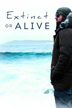 Poster: Extinct or Alive