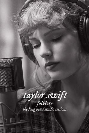 Poster: Taylor Swift – Folklore: The Long Pond Studio Sessions