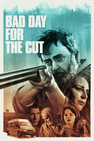 Poster: Bad Day for the Cut