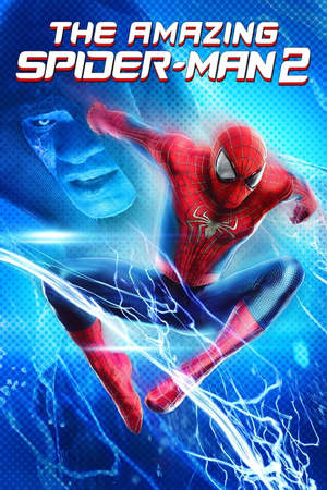 Poster: The Amazing Spider-Man 2: Rise of Electro