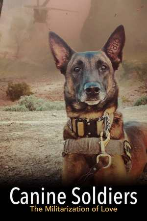 Poster: Canine Soldiers: The Militarization of Love
