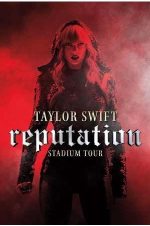 Poster: Taylor Swift: Reputation Stadium Tour
