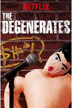 Poster: The Degenerates
