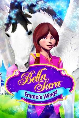 Poster: Bella Sara - Emma und ihr magisches Pferd Wings