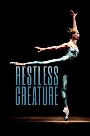 Poster: Restless Creature: Wendy Whelan