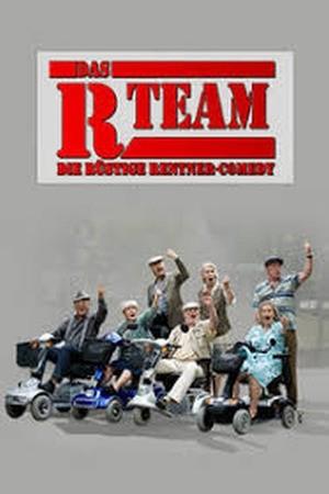 Poster: Das R-Team - Die rüstige Rentner-Comedy