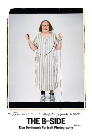 Poster: The B-Side: Elsa Dorfman's Portrait Photography