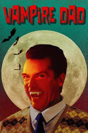 Poster: Vampire Dad