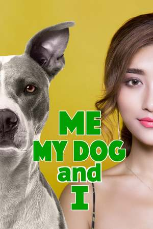 Poster: Me, My Dog, and I